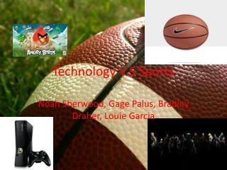 Technology V.S Sports