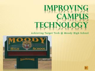 Improving Campus Technology