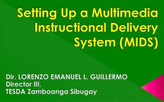 Setting Up a Multimedia Instructional Delivery System (MIDS)