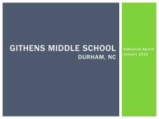 Githens Middle  School Durham, NC