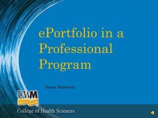 ePortfolio  in a Professional Program