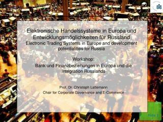 Elektronische Handelssysteme in Europa und Entwicklungsm glichkeiten f r Russland Electronic Trading Systems in Europe a