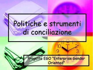 Politiche e strumenti di conciliazione