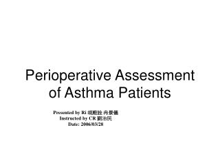 Perioperative Assessment of Asthma Patients