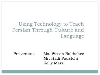 Using Technology to Teach Persian Through Culture and Language