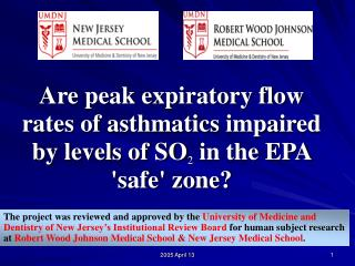 Are peak expiratory flow rates of asthmatics impaired by levels of SO 2  in the EPA 'safe' zone?