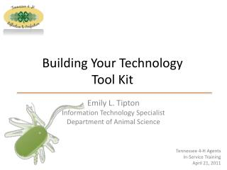 Building Your Technology  Tool Kit
