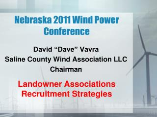 Nebraska 2011 Wind Power Conference