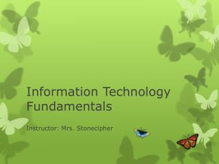 Information Technology Fundamentals