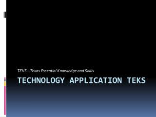 Technology Application TEKS