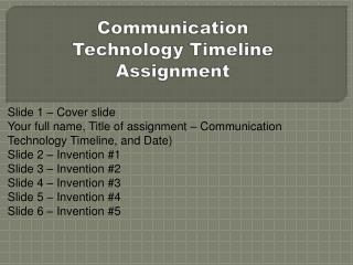 Communication  Technology Timeline Assignment