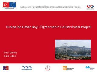 Türkiye'de  Hayat  Boyu Öğrenmenin Geliştirilmesi Projesi