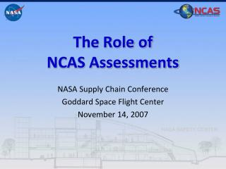 The Role of NCAS Assessments