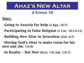 Ahaz's New Altar