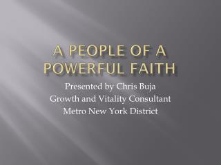 A People of a Powerful Faith