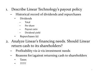 Describe Linear Technology's payout policy Historical record of dividends and repurchases