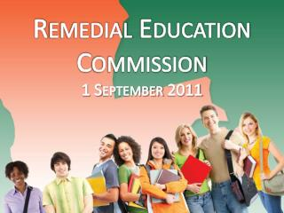Remedial Education Commission 1 September 2011