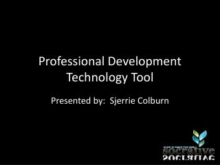 Professional Development Technology Tool