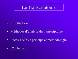 Le Transcriptome