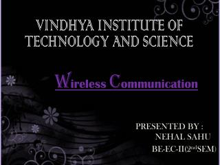 VINDHYA INSTITUTE OF TECHNOLOGY AND SCIENCE