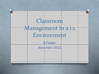 Classroom Management in a 1:1 Environment
