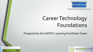 Career Technology Foundations