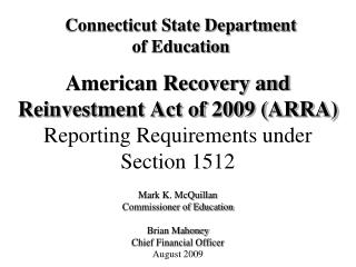 American Recovery and Reinvestment Act of 2009 ARRA Reporting Requirements under  Section 1512