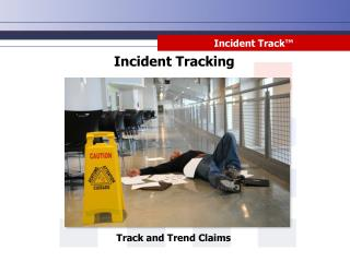 Incident Track™