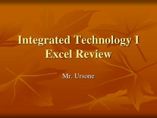 Integrated Technology I Excel Review
