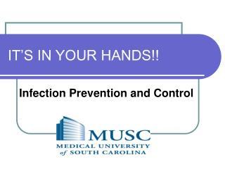 IT'S IN YOUR HANDS!!