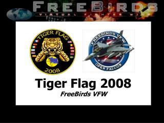 Tiger Flag 2008