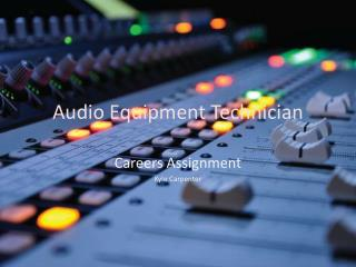 Audio Equipment Technician