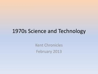 1970s Science and Technology