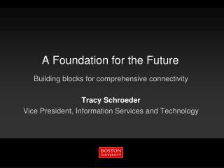 A Foundation for the Future