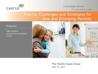 Mobility Challenges and Strategies for  New and Emerging Markets