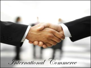 International  Commerce