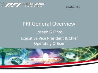 PRI General Overview