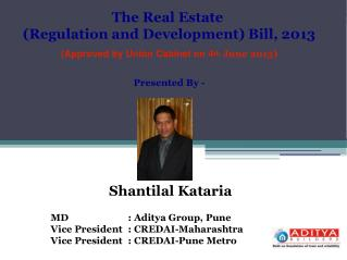 The Real Estate  (Regulation and Development) Bill, 2013