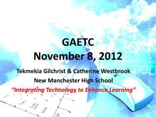 GAETC November 8, 2012
