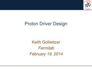 Proton Driver Design