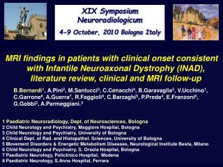 XIX Symposium Neuroradiologicum 4-9 October, 2010 Bologna Italy