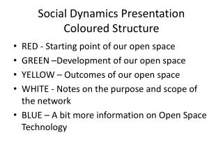 Social Dynamics  Presentation Coloured Structure
