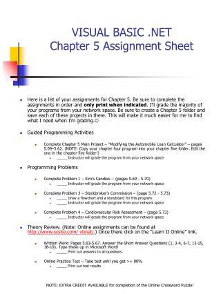 VISUAL BASIC .NET Chapter 5 Assignment Sheet
