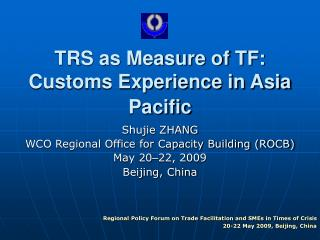 TRS as Measure of TF: Customs Experience in Asia Pacific