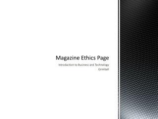 Magazine Ethics Page