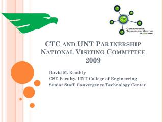 CTC and UNT Partnership National Visiting Committee 2009
