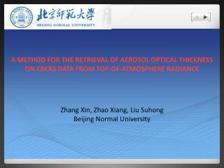 Zhang  Xin , Zhao Xiang, Liu  Suhong Beijing Normal University
