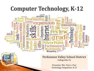 Computer Technology, K-12