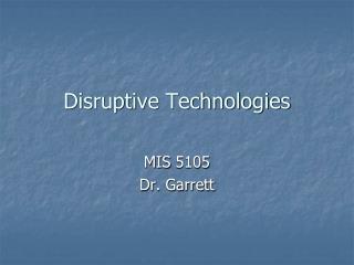 Disruptive Technologies