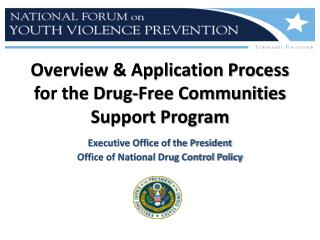 Overview & Application Process for the Drug-Free Communities Support Program